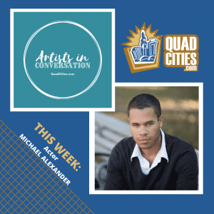 Meet Michael Alexander of Black Box Theatre's 'I And You' In QuadCities.com's Artists In Conversation