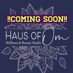 New Business, Haus Of Om Combining Wellness And Beauty In Rock Island